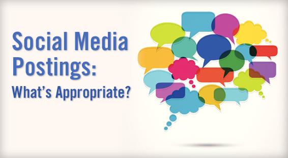 Social Media Postings: What's Appropriate?