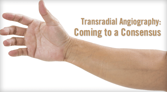 Transradial Angiography: Coming to a Consensus