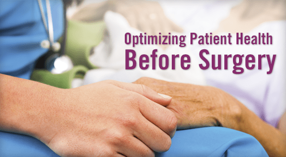 Optimizing Patient Health Before Surgery