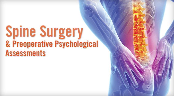 Spine Surgery & Preoperative Psychological Assessments