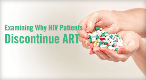 Examining Why HIV Patients Discontinue ART