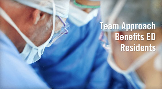 Team Approach Benefits ED Residents